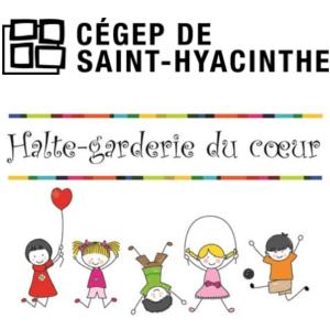 Cégep de Saint-Hyacinthe : Halte garderie du coeur